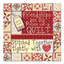 Friendships Are Like Quilts Square Car Magnet