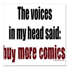 Buy more comic books voices Square Car Magnet