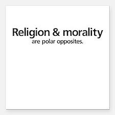 Religion & Morality... Square Car Magnet