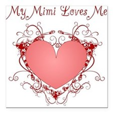 My Mimi Loves Me Heart Square Car Magnet