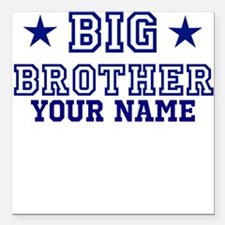 Big Brother Sport Personalize Square Car Magnet