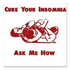 Cure For Insomnia - RNC Square Car Magnet