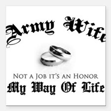 Army Wife: It's an Honor Square Car Magnet