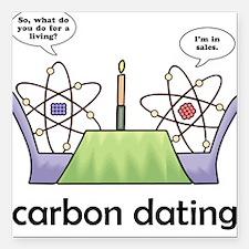 Carbon Dating Square Car Magnet