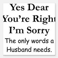 Yes Dear Husband's Words Square Car Magnet