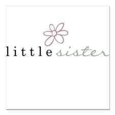 LITTLE SISTER - Square Car Magnet