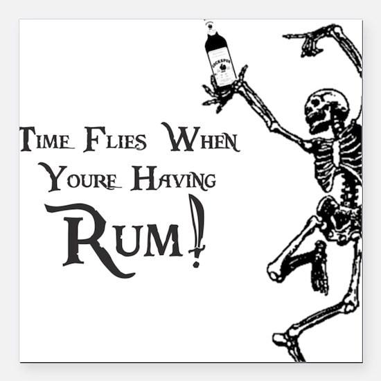 Time Flies/Having Rum Square Car Magnet
