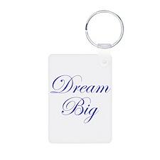 Dream Big Cursive Keychains