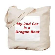 My 2nd Car is a Dragon Boat Tote Bag
