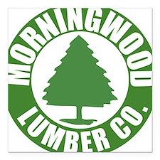 Morning Wood Lumber Co. Square Car Magnet