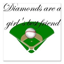 Diamonds are a girl's best fr Square Car Magnet