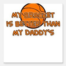 Bracket Daddy Square Car Magnet