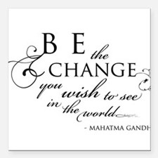 Change - Square Car Magnet