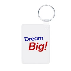 Dream Big Keychains