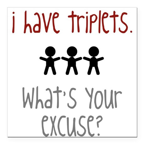 What's your excuse? Square Car Magnet