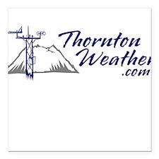 ThorntonWeather.com Square Car Magnet