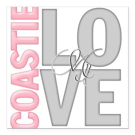 Love my Coastie Square Car Magnet