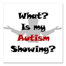What? Autism Square Car Magnet