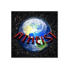 """Atheist Around the World Square Sticker 3"""" x 3"""""""