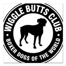 Wiggle Butts Club Square Car Magnet
