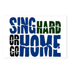 Sing Hard Or Go Home Postcards (Package of 8)