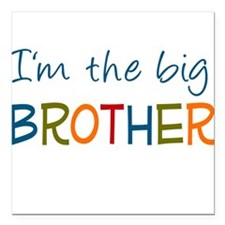 I'm the Big Brother Square Car Magnet