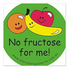 No fructose for me! Square Car Magnet