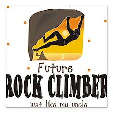 Future Rock Climber like Uncle Square Car Magnet