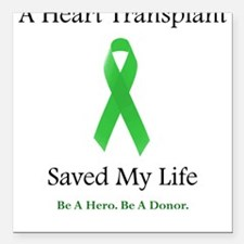 Heart Transplant Survivor Square Car Magnet