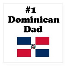 #1 Dominican Dad Square Car Magnet