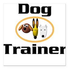 Dog Trainer Square Car Magnet
