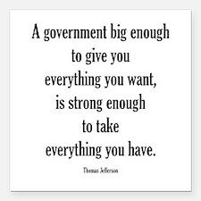 Government big enough Square Car Magnet