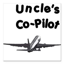 Uncle's copilot Square Car Magnet