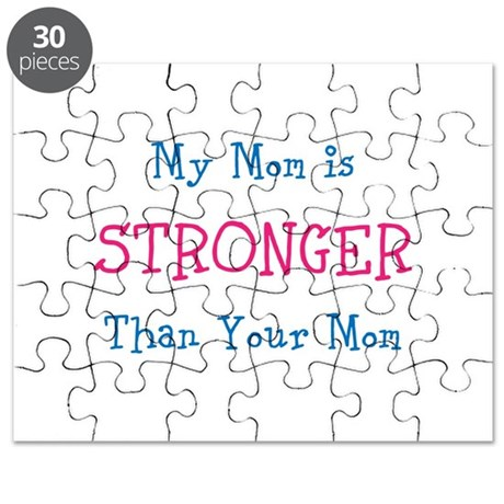 My Mom Is Stronger Than Your Mom Puzzle