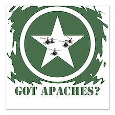 Got Apaches? Apache Ah-64d Square Car Magnet