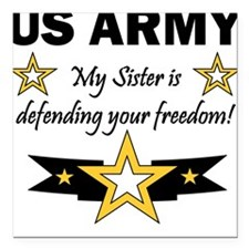 US Army Sister Patriotic Square Car Magnet