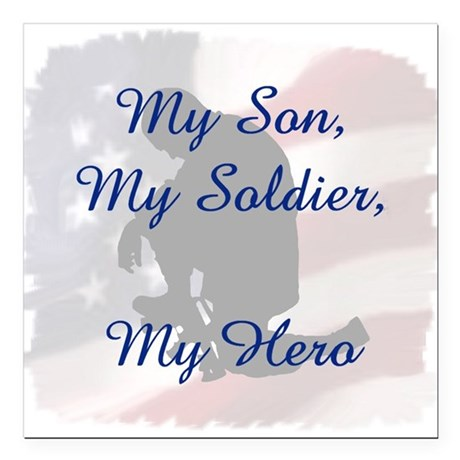 My Son, My Hero Square Car Magnet