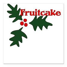 Fruitcake Square Car Magnet