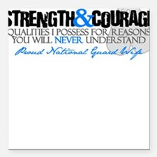 Strength&Courage NG Wife Square Car Magnet