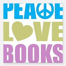 Peace Love Books Square Car Magnet