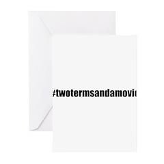 #twotermsandamovie Greeting Cards (Pk of 20)