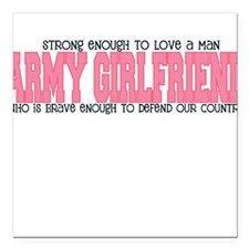 Strong Enough [Army Girlfrien Square Car Magnet
