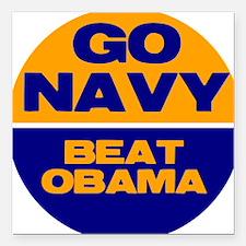 Go Navy Beat Obama Square Car Magnet