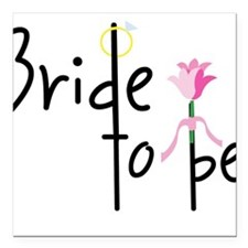 Bride To Be Square Car Magnet
