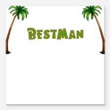 Tropical Bestman Square Car Magnet