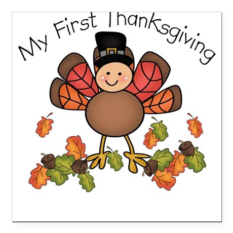 My First Thanksgiving TURKEY Square Car Magnet