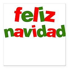Feliz Navidad - Spanish Square Car Magnet