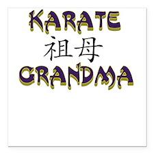 Karate Grandma Square Car Magnet