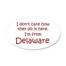 From Delaware Oval Car Magnet