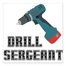 Drill Sergeant Square Car Magnet
